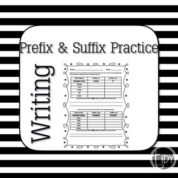 Prefix and Suffix Practice