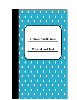 Prefix and Suffix Pre/Post Test