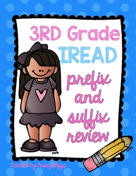 Prefix and Suffix Review (IREAD 3 prep)