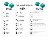 Prefix and Suffix Roll the Dice