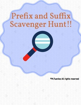 Prefix and Suffix Scavenger Hunt