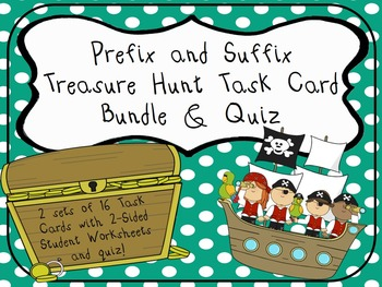 Prefix and Suffix Treasure Hunt Task Cards and Quiz! *Disc