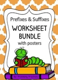 Prefix and Suffix Worksheet BUNDLE w/ Posters