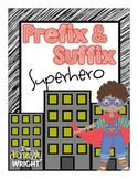 Prefix and Suffix of the Week