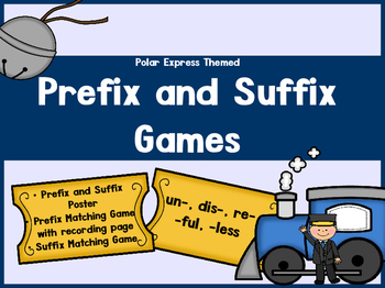 Prefix and Suffix  un- dis- re- -ful -less with Polar Express Theme