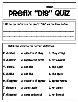 Prefix 'dis' matching and worksheets, and quiz!