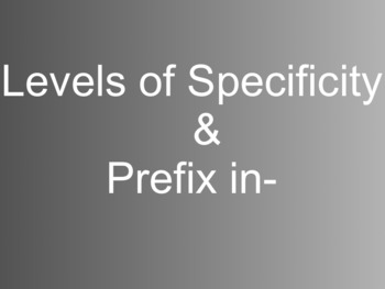 Prefix in- and Level Of Specificity