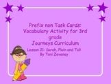 Prefix non Task Cards for Journeys 3rd Grade