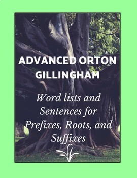 Prefix, root & suffix words & sentences- Advanced Orton Gillingham easy lessons