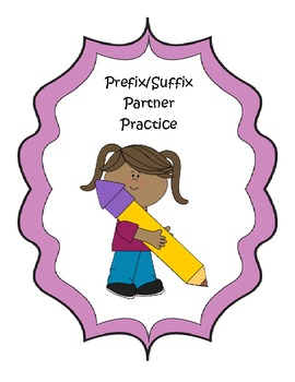 Prefix/Suffix Partner Practice (common core aligned)