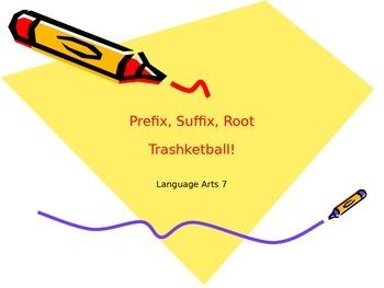 Prefix/Suffix/Root Trashketball