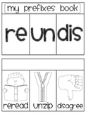 Prefixes re- un- dis- Sorting Fun Book