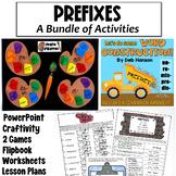 Prefixes Bundle of Activities: PowerPoint, Craftivity, Gam