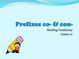 Prefixes Co- and Con-