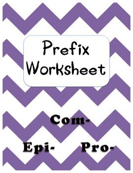 Prefixes Com-, Epi-, Pro-