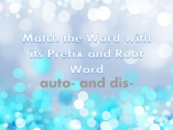 Prefixes Dis and Auto Task Cards