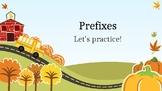 Prefixes Exercise