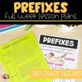 Prefixes | Full Week Lesson Plans for Third Grade