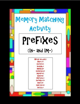 Prefixes (In- and Im-) Memory Matching Activity