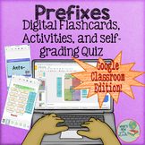 Prefixes Interactive Activities for Google Classroom and O