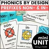Prefixes NON- IN- Phonics by Design Mini Unit | Prefix Activities