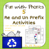 Prefixes - Re and Un Worksheets - Fun with Phonics!