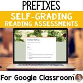 Prefixes SELF-GRADING Assessments for Google Classroom