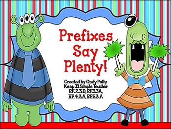 Prefixes Say Plenty!  RF.2.3d  RF.3.3.A   RF.4.3.A   RF.5.3.A