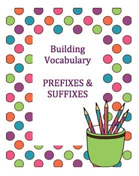 Prefixes & Suffixes