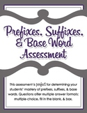 Prefixes, Suffixes, & Base Word Assessment for Grades 2, 3, 4