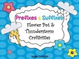 Prefixes & Suffixes {Flower Pot &Thunderstorm Craftivities}