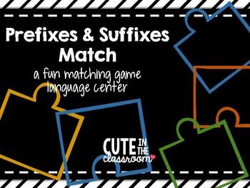 Prefixes & Suffixes Matching Game Language Center