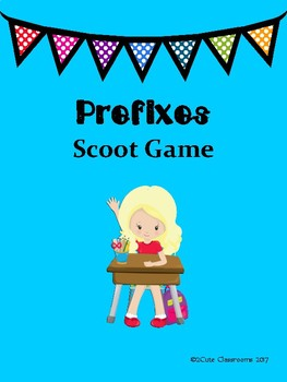 Prefixes & Suffixes Scoot Game for Upper Middle School