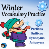 Prefixes, Suffixes, Synonyms, Antonyms - Winter Vocabulary