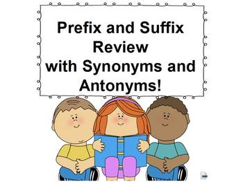 Prefixes Suffixes Synonyms and Antonyms Review