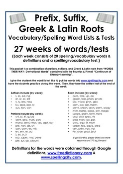 Prefixes, Suffixes, and Greek & Latin Roots- Word Lists & Tests