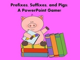 Prefixes, Suffixes, and Pigs - A PowerPoint Game