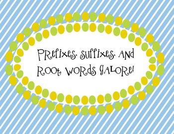 Prefixes, Suffixes, and Root Words Galore!