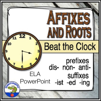 Prefixes, Suffixes, and Roots - Beat the Clock