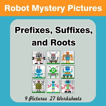 Prefixes, Suffixes, and Roots - Robots Mystery Pictures   Color by Code