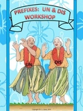 Prefixes Un and Dis Workshop Distance Learning