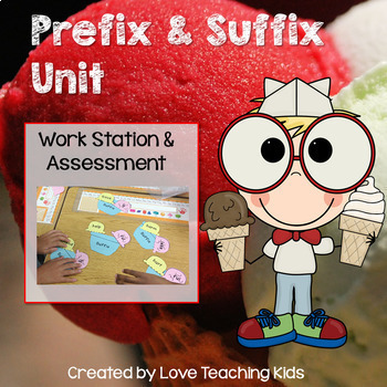 Prefixes and Suffixes Workstation Activity and Assessment