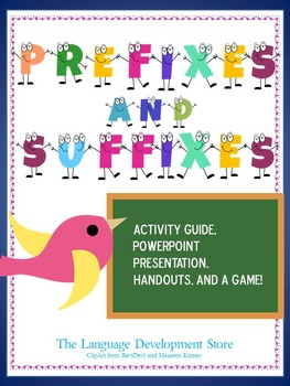 Prefixes and Suffixes - Activity Guide, Handouts, and Game