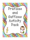 Prefixes and Suffixes Activity Pack