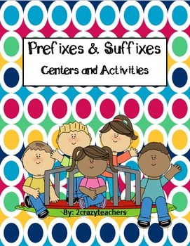 Prefixes and Suffixes Center and Activities