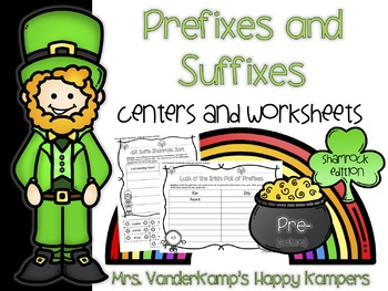 Prefixes and Suffixes: Centers and Worksheets [[March Edition]]