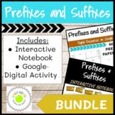 Prefixes and Suffixes Interactive Notebook and Digital Activities Bundle