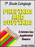 Prefixes and Suffixes (L.5.4b)