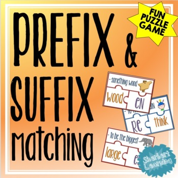 Prefixes and Suffixes Matching Game - for Reading or Spell