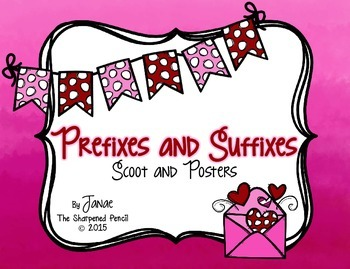 Prefixes and Suffixes Posters and Scoot